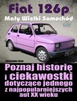 Fiat 126p - Mały Wielki Samochód