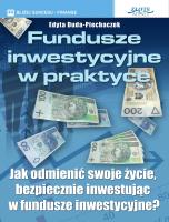 Fundusze inwestycyjne w praktyce