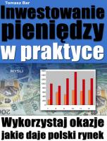 Inwestowanie pieniędzy w praktyce