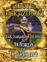 Jak zarabiać złoto w World of Warcraft