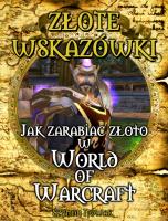 Jak zarabiać złoto w World of Warcraft