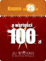 Kupon za 25 złotych o wartości 100 złotych