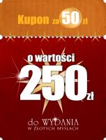 Kupon za 50 złotych o wartości 250 złotych