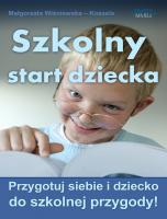 Szkolny start dziecka
