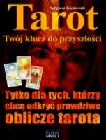 Tarot, Twój klucz do przyszłości