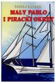 Mały Pablo i piracki okręt