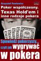 Poker współczesny. Texas Hold'em i inne odmiany pokera