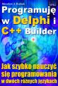 Programuję w Delphi i C++ Builder