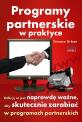 Programy partnerskie w praktyce